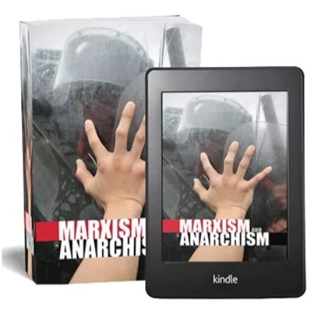 Marxism & Anarchism
