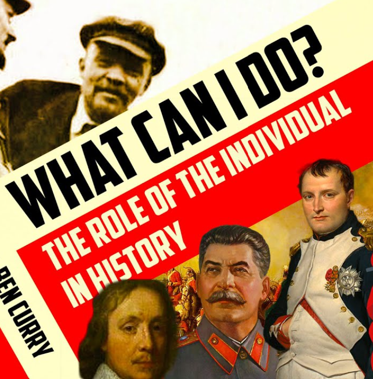 What Can I Do? The Role of the Individual in History [Video]