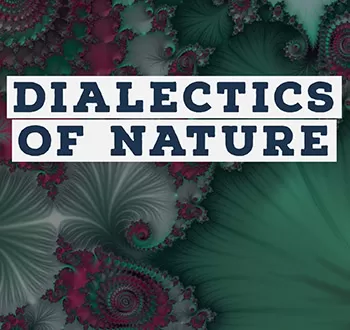Preface to the New Edition of Engels' Dialectics of Nature